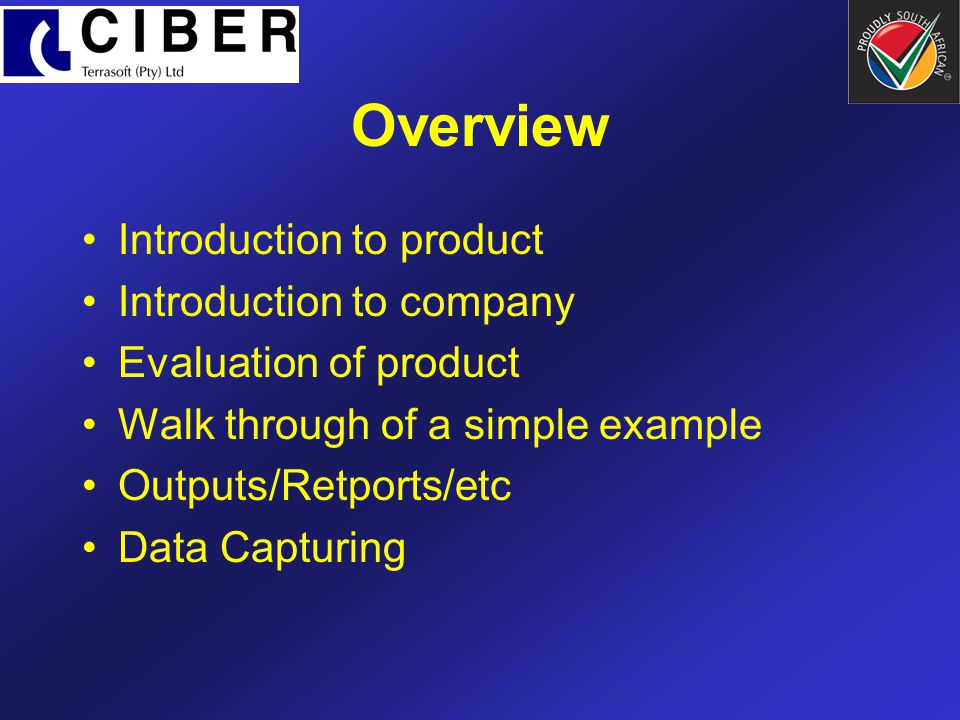 Overview Introduction to product Introduction to company