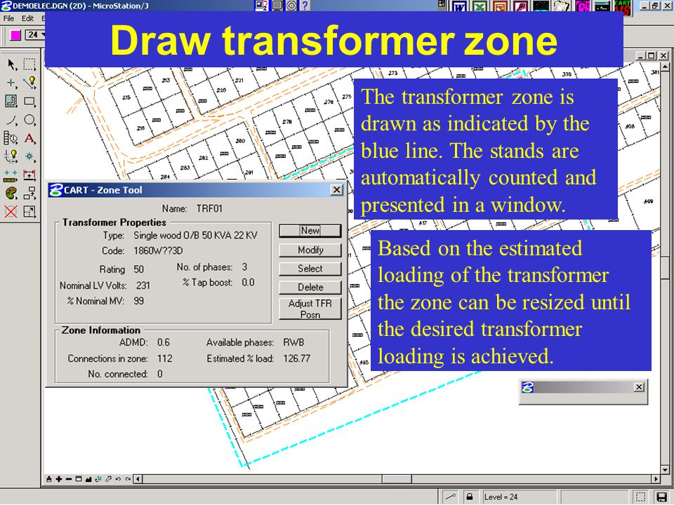 Draw transformer zone The transformer zone is drawn as indicated by the blue line. The stands are automatically counted and presented in a window.