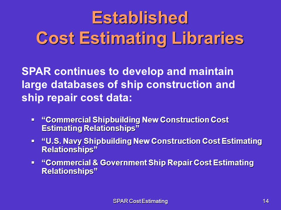 Established Cost Estimating Libraries