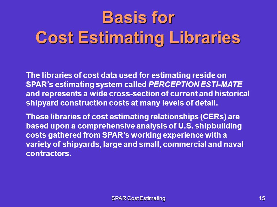 Basis for Cost Estimating Libraries