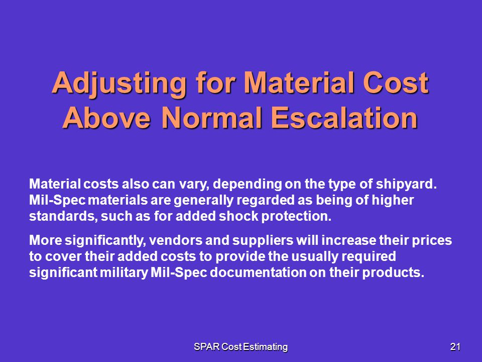 Adjusting for Material Cost Above Normal Escalation