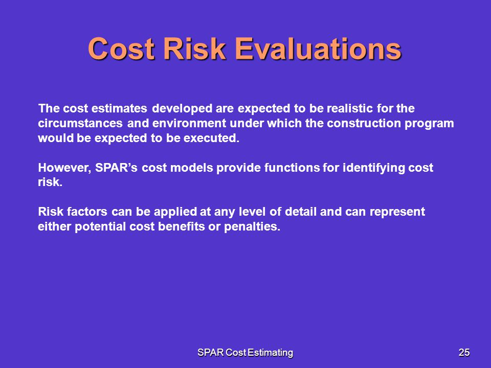 Cost Risk Evaluations