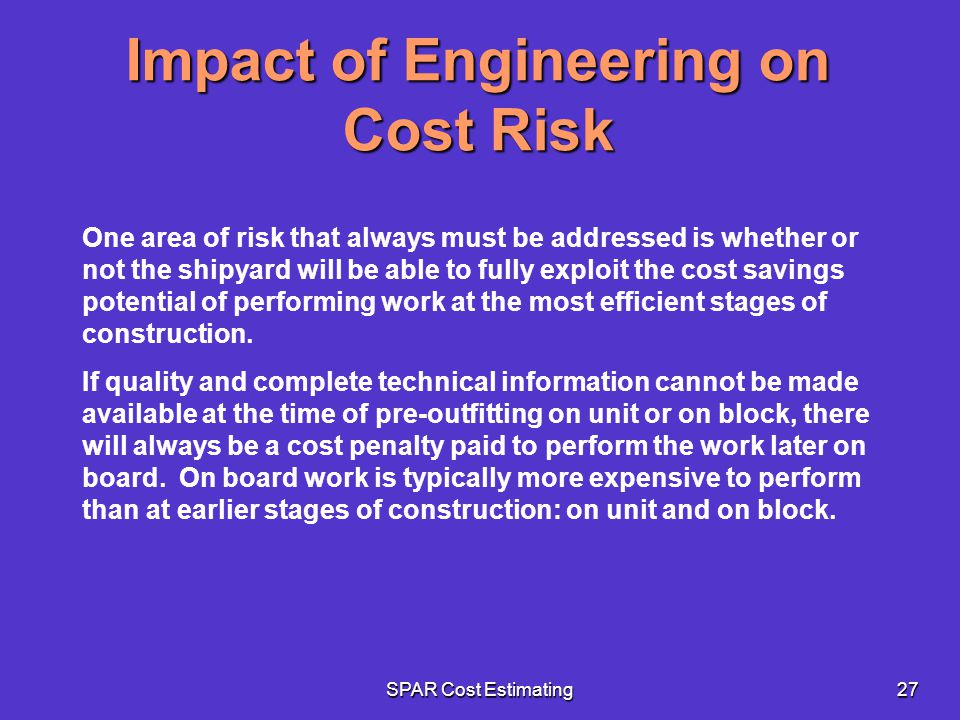 Impact of Engineering on Cost Risk