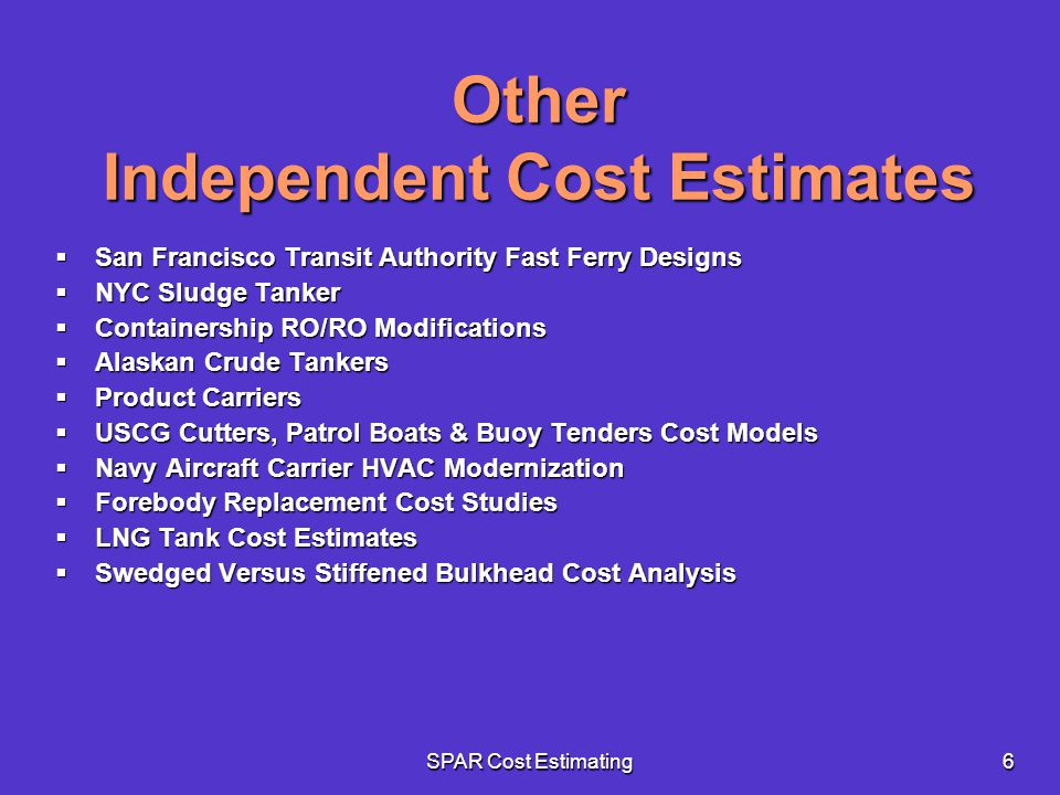 Other Independent Cost Estimates