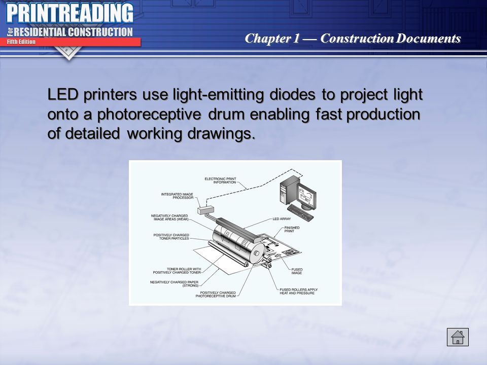 LED printers use light-emitting diodes to project light onto a photoreceptive drum enabling fast production of detailed working drawings.