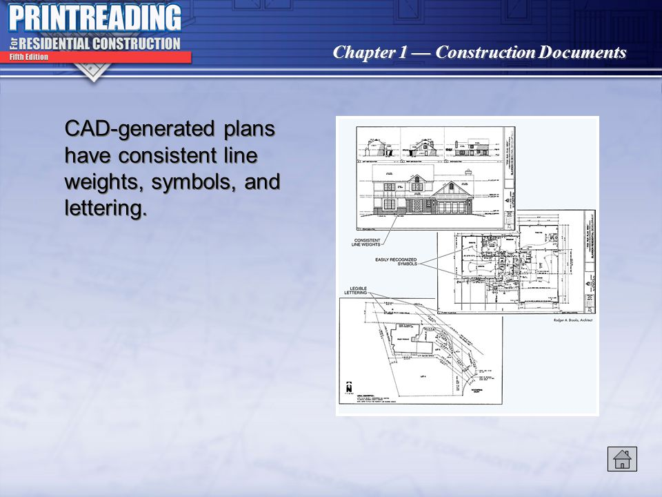 CAD-generated plans have consistent line weights, symbols, and lettering.