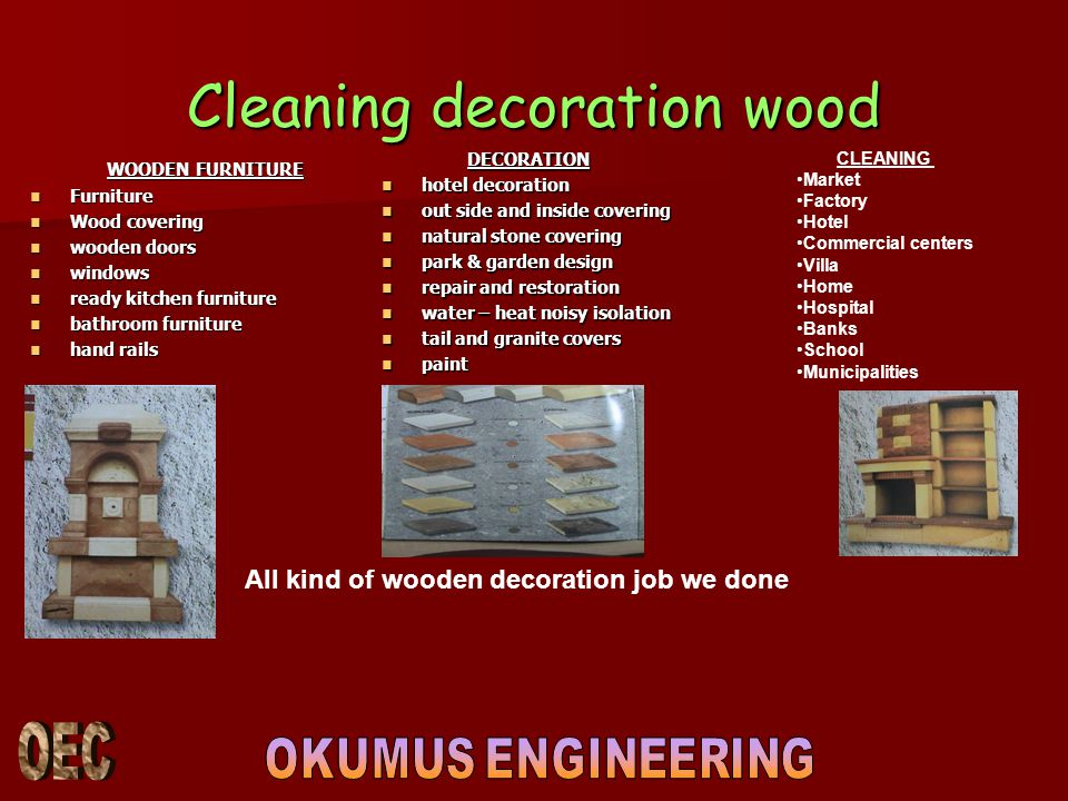 Cleaning decoration wood