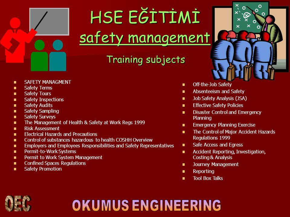 HSE EĞİTİMİ safety management