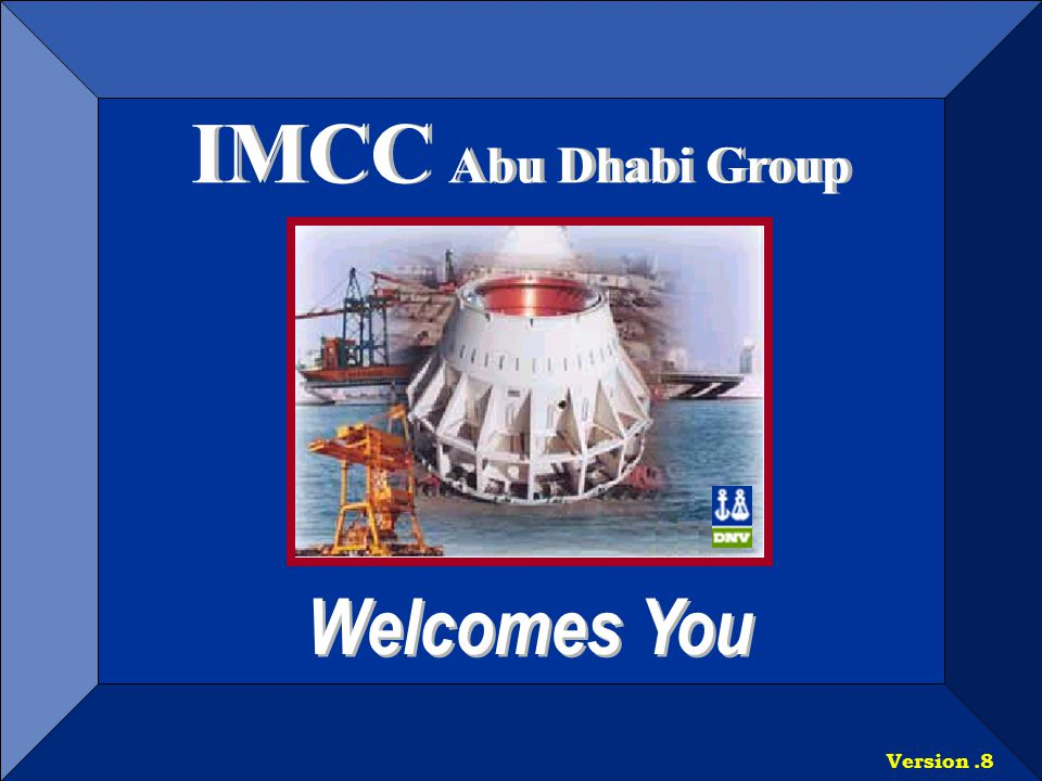 IMCC Abu Dhabi Group Welcomes You Version .8