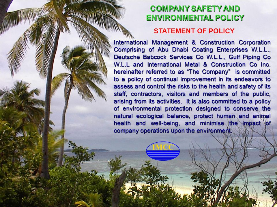 COMPANY SAFETY AND ENVIRONMENTAL POLICY