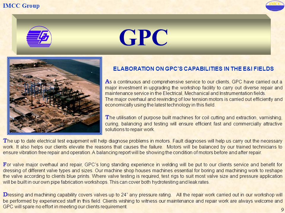 ELABORATION ON GPC'S CAPABILITIES IN THE E&I FIELDS