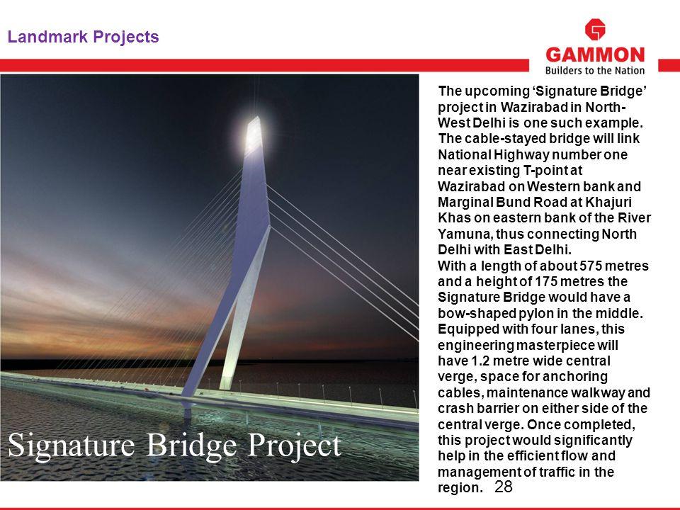 Signature Bridge Project