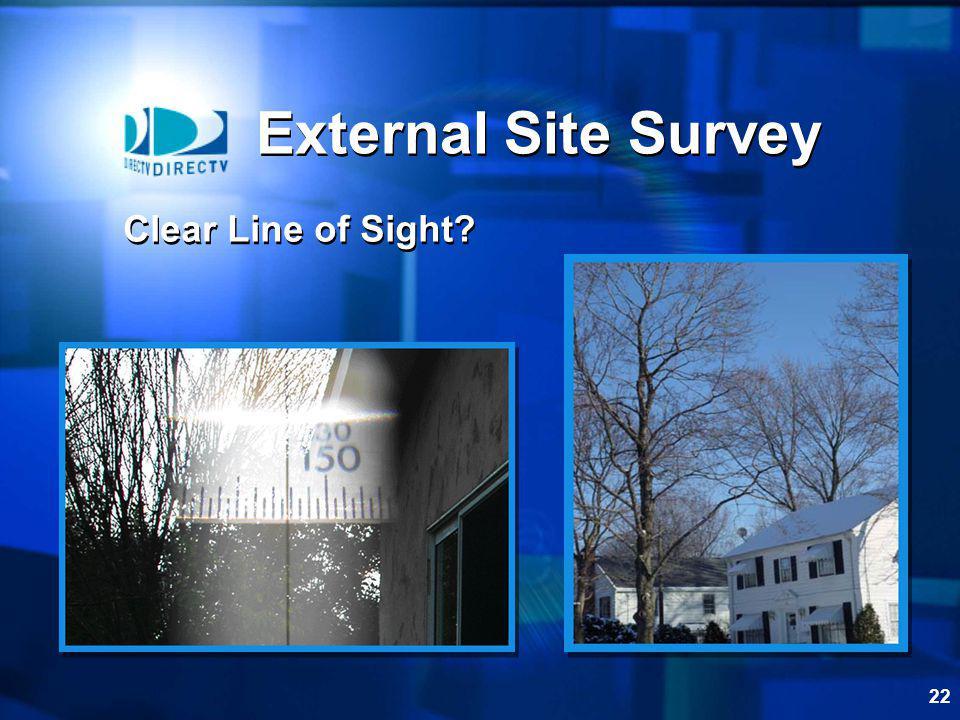 External Site Survey Clear Line of Sight