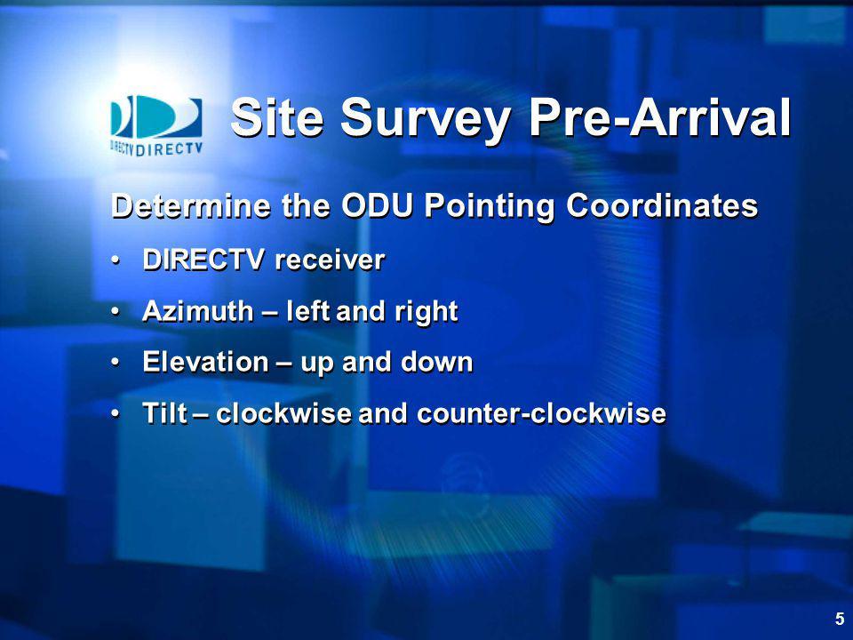 Site Survey Pre-Arrival