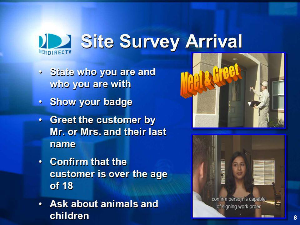 Site Survey Arrival Meet & Greet