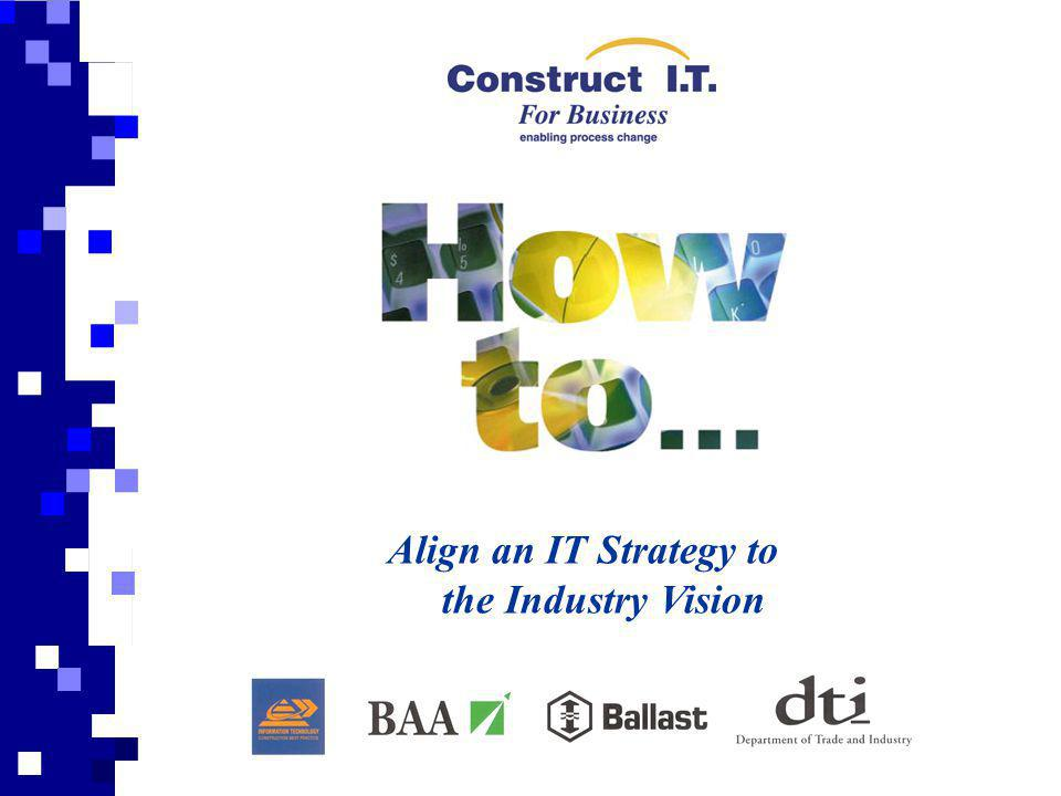 Align an IT Strategy to the Industry Vision