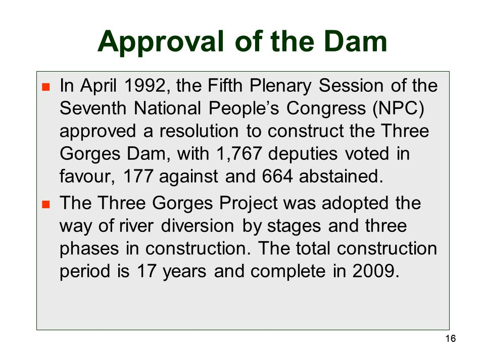 Approval of the Dam