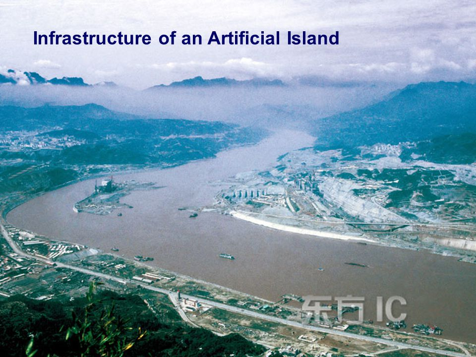 Infrastructure of an Artificial Island