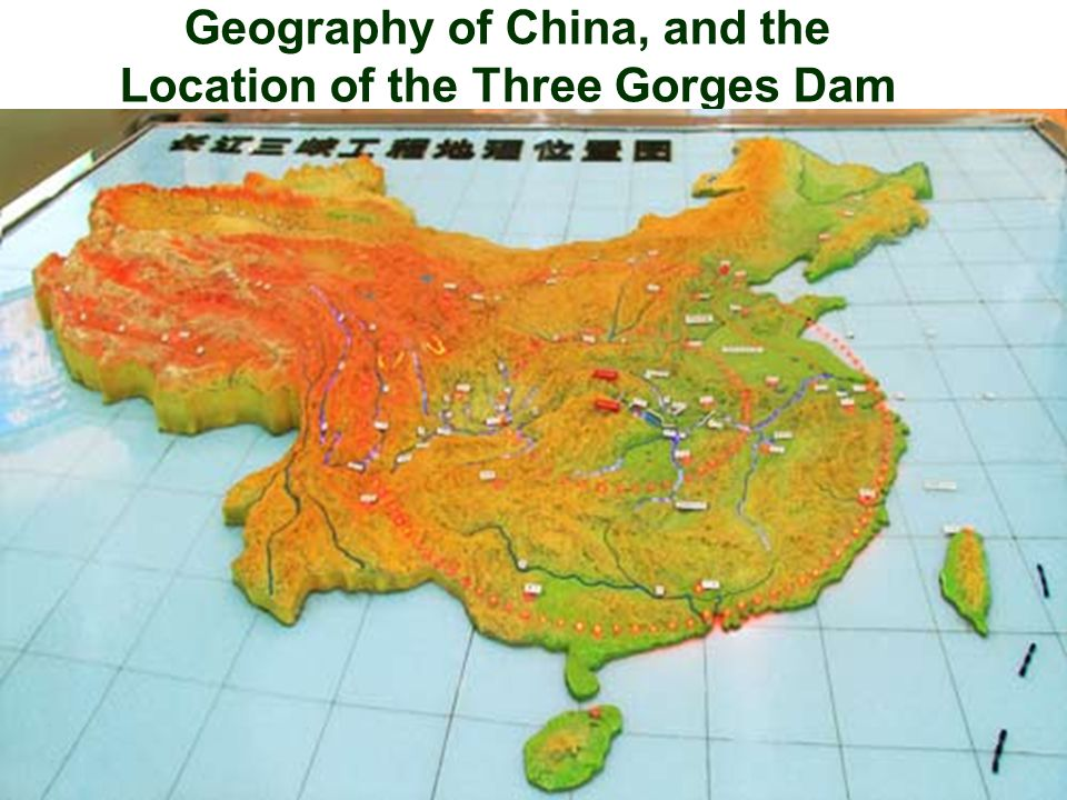 Geography of China, and the Location of the Three Gorges Dam