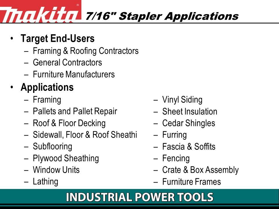 7/16 Stapler Applications