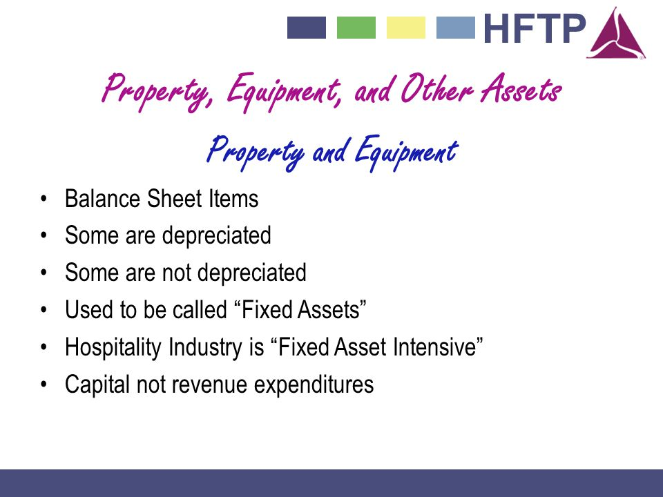 Property, Equipment, and Other Assets Property and Equipment