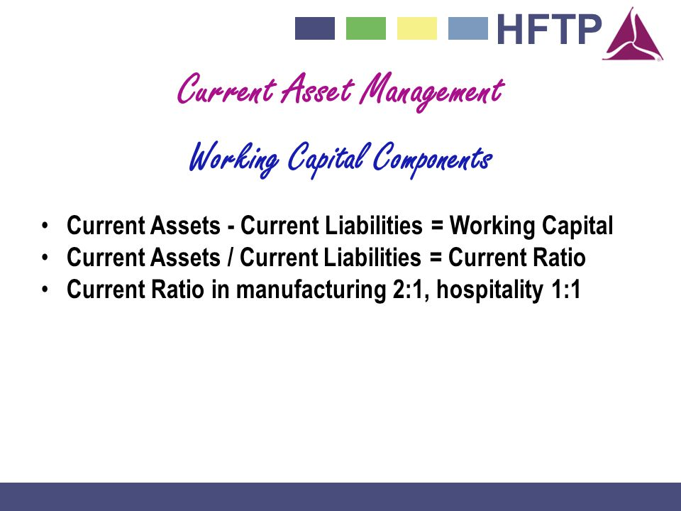 Current Asset Management Working Capital Components