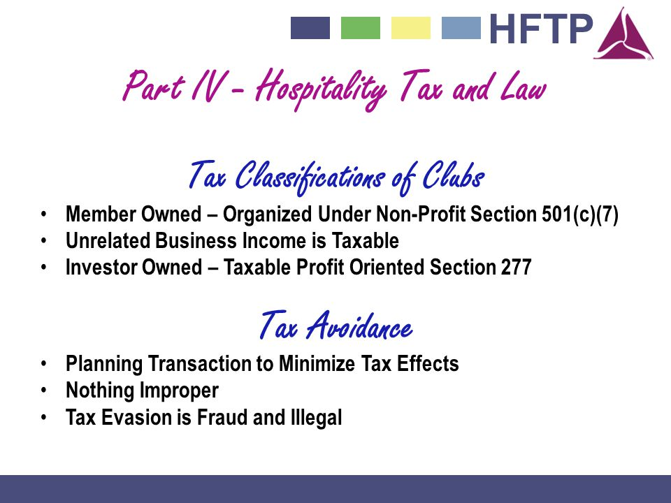Part IV - Hospitality Tax and Law Tax Classifications of Clubs