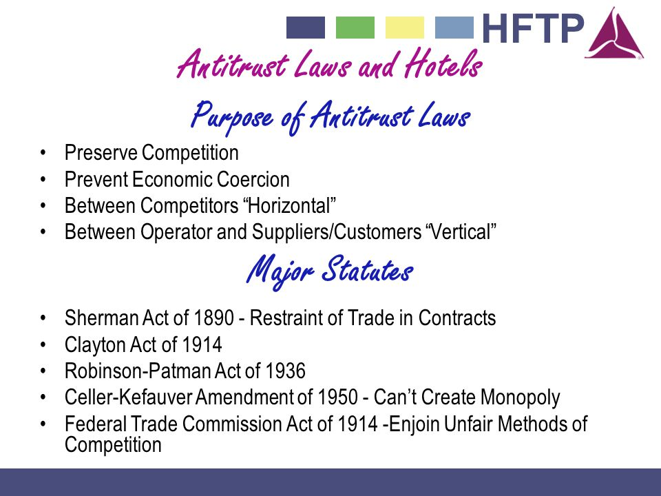 Antitrust Laws and Hotels Purpose of Antitrust Laws