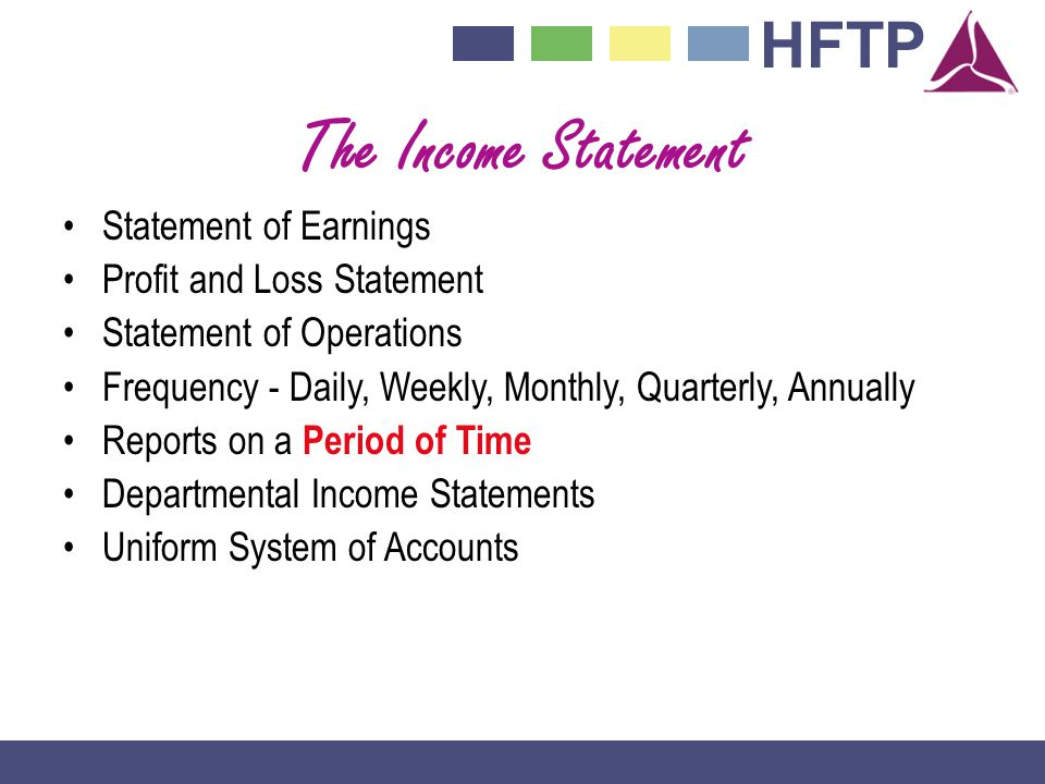 The Income Statement Statement of Earnings Profit and Loss Statement