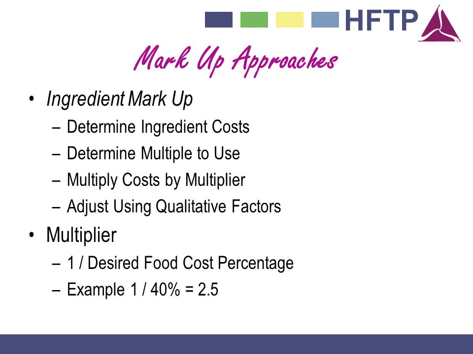 Mark Up Approaches Ingredient Mark Up Multiplier