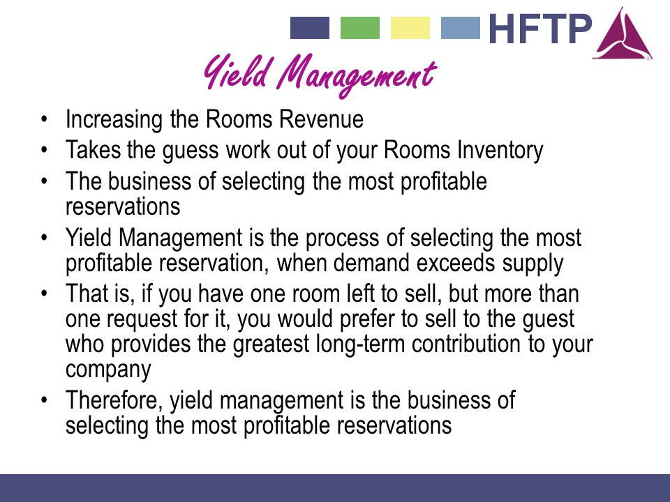 Yield Management Increasing the Rooms Revenue
