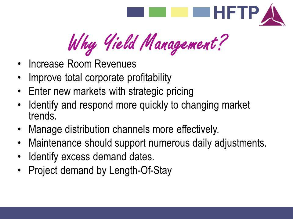 Why Yield Management Increase Room Revenues
