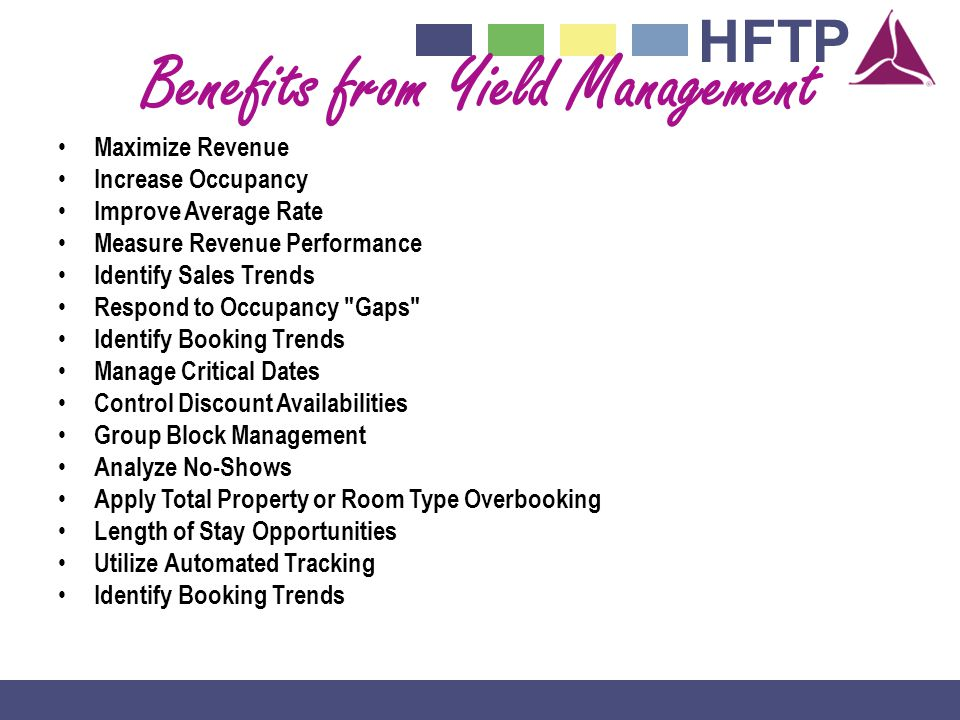 Benefits from Yield Management