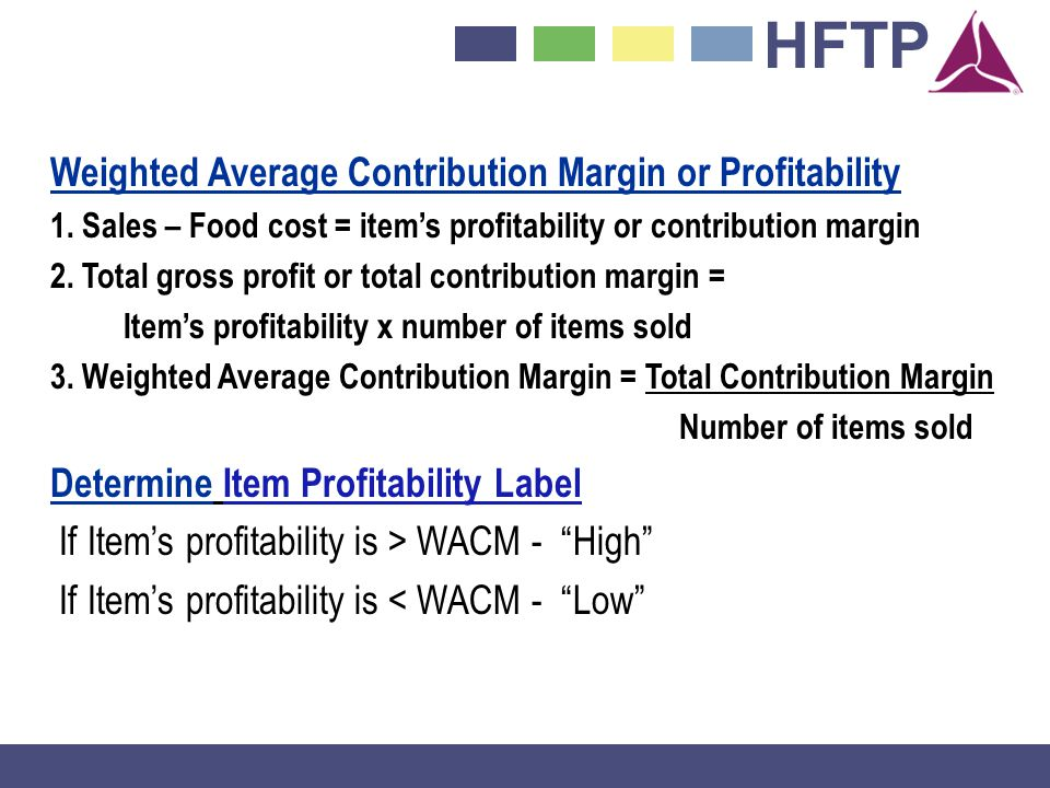 If Item's profitability is > WACM - High