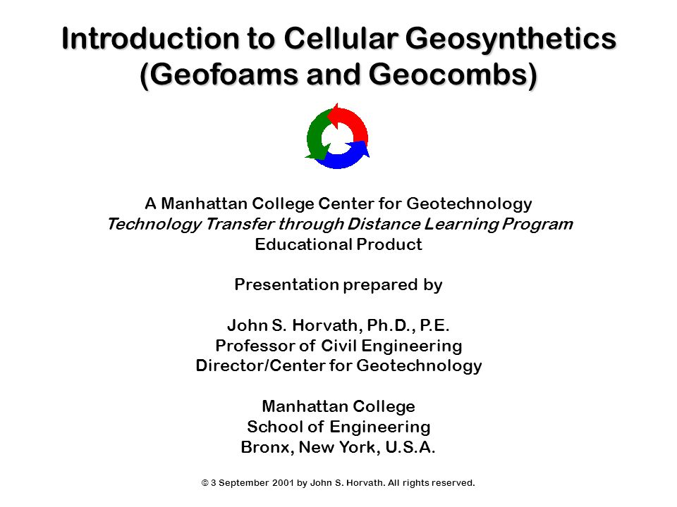 Introduction to Cellular Geosynthetics (Geofoams and Geocombs)