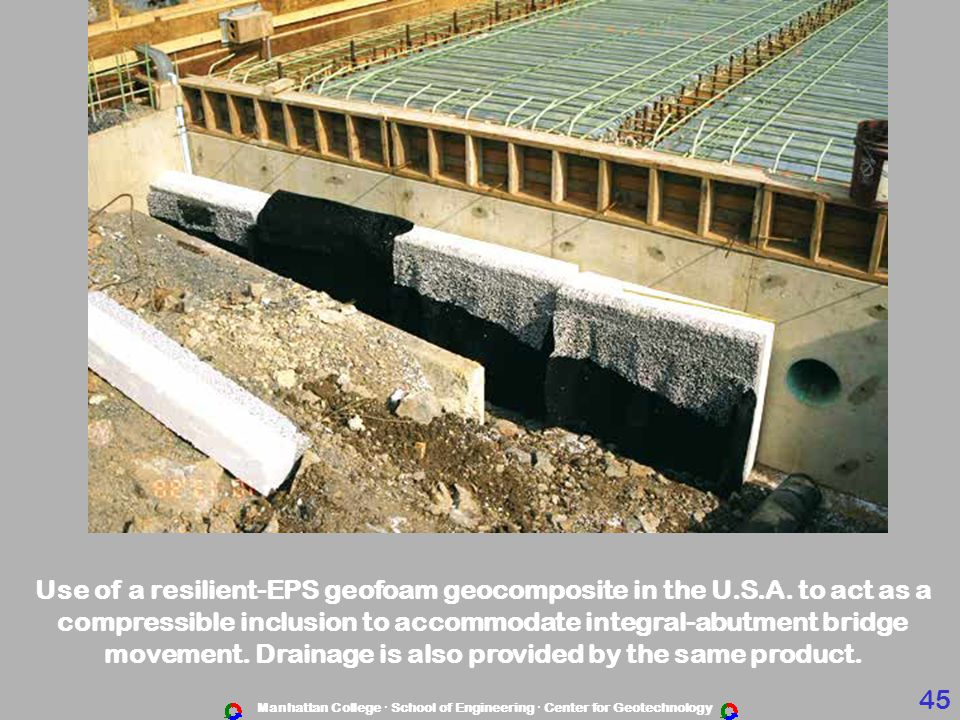 Use of a resilient-EPS geofoam geocomposite in the U.S.A. to act as a
