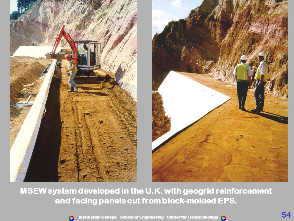 MSEW system developed in the U.K. with geogrid reinforcement