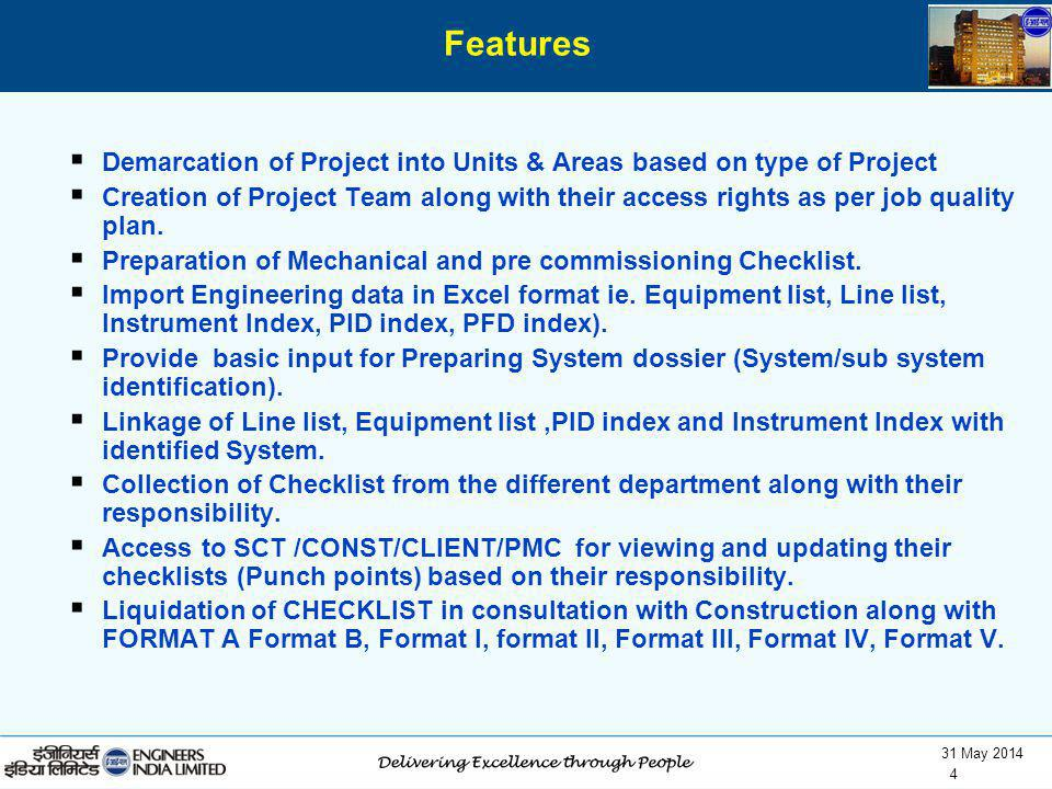 Features Demarcation of Project into Units & Areas based on type of Project.