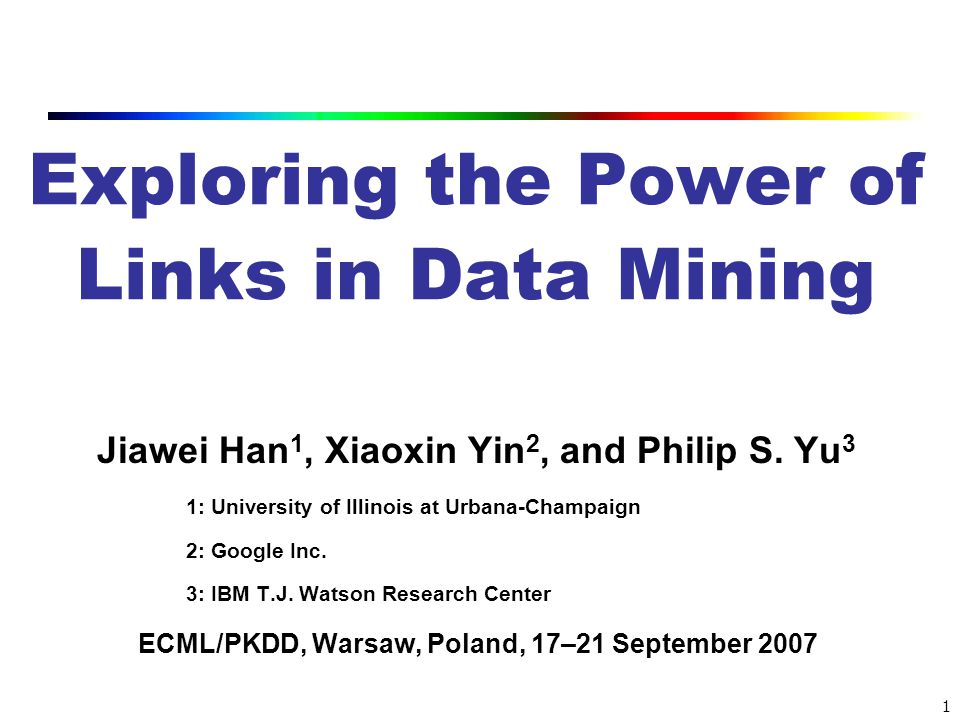Exploring the Power of Links in Data Mining