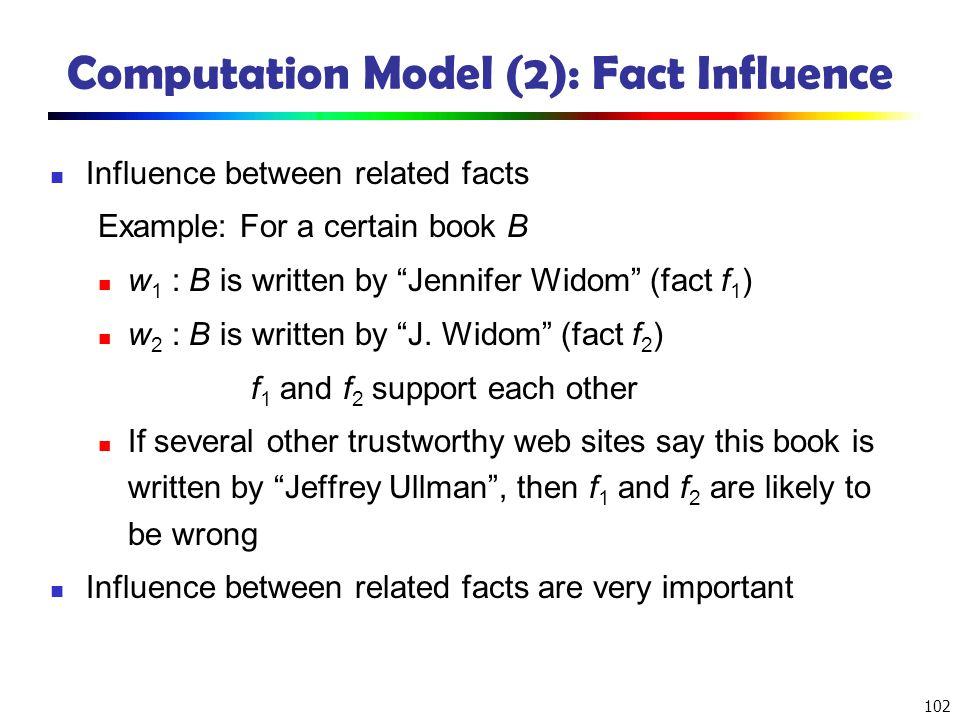 Computation Model (2): Fact Influence