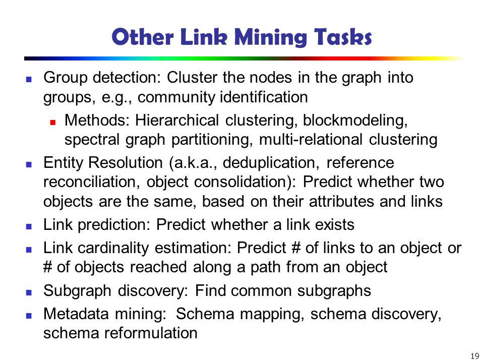 Other Link Mining Tasks