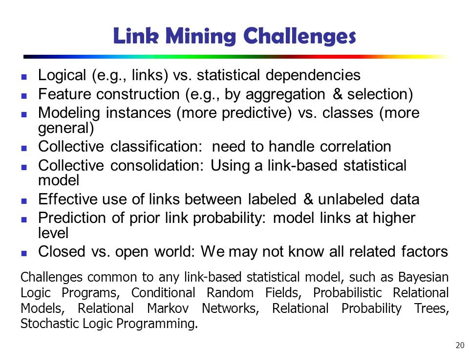 Link Mining Challenges