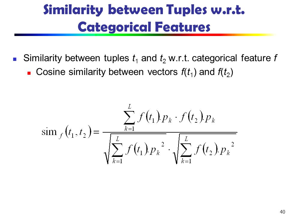 Similarity between Tuples w.r.t. Categorical Features