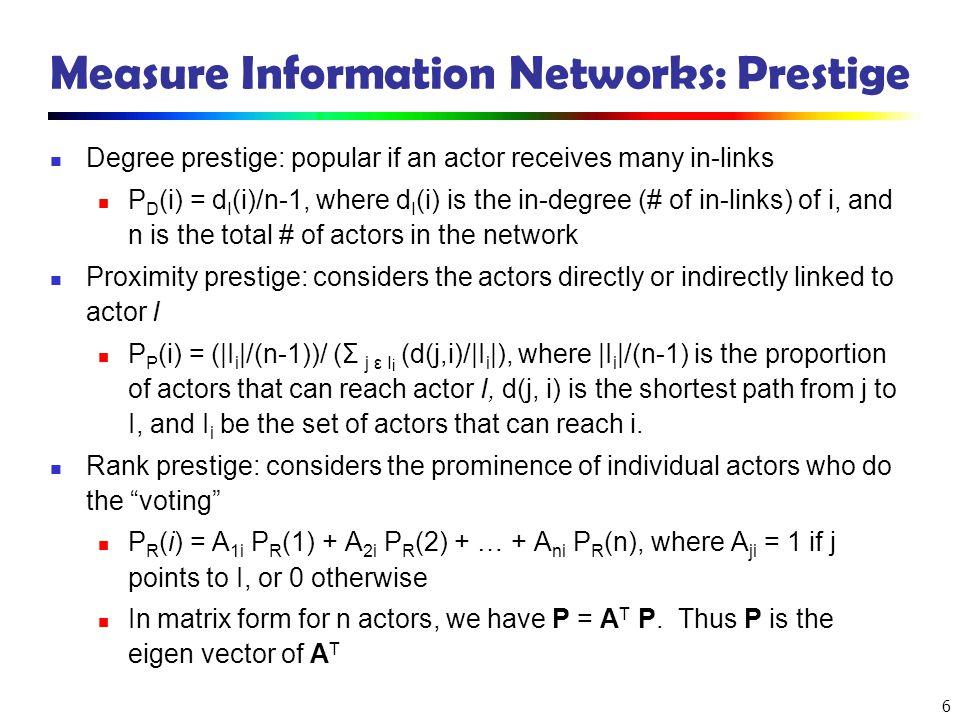 Measure Information Networks: Prestige