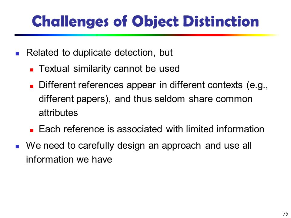 Challenges of Object Distinction
