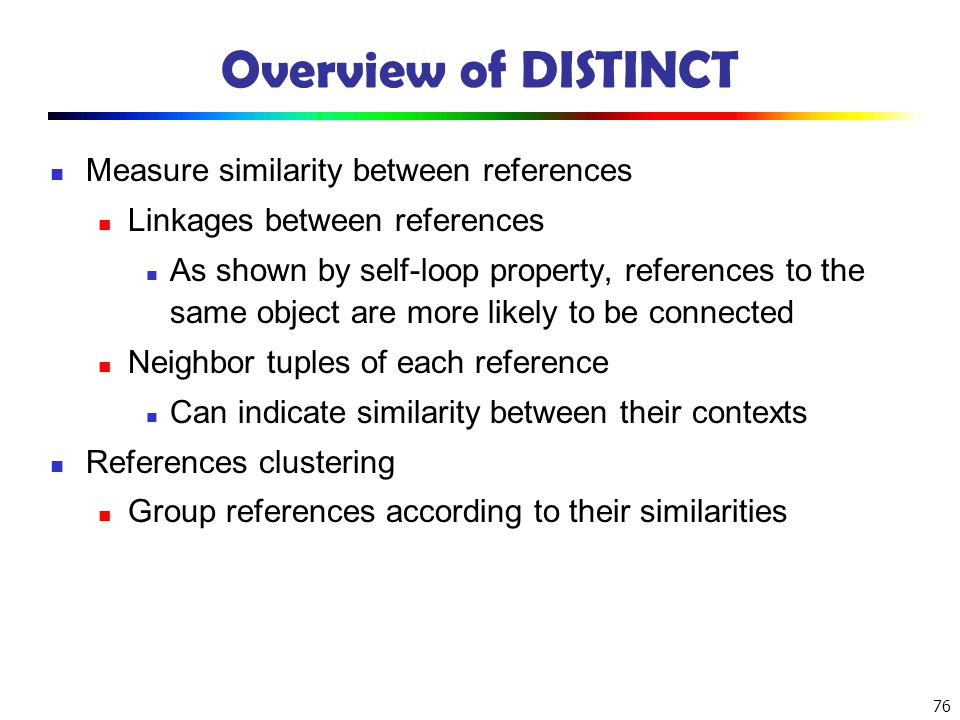 Overview of DISTINCT Measure similarity between references