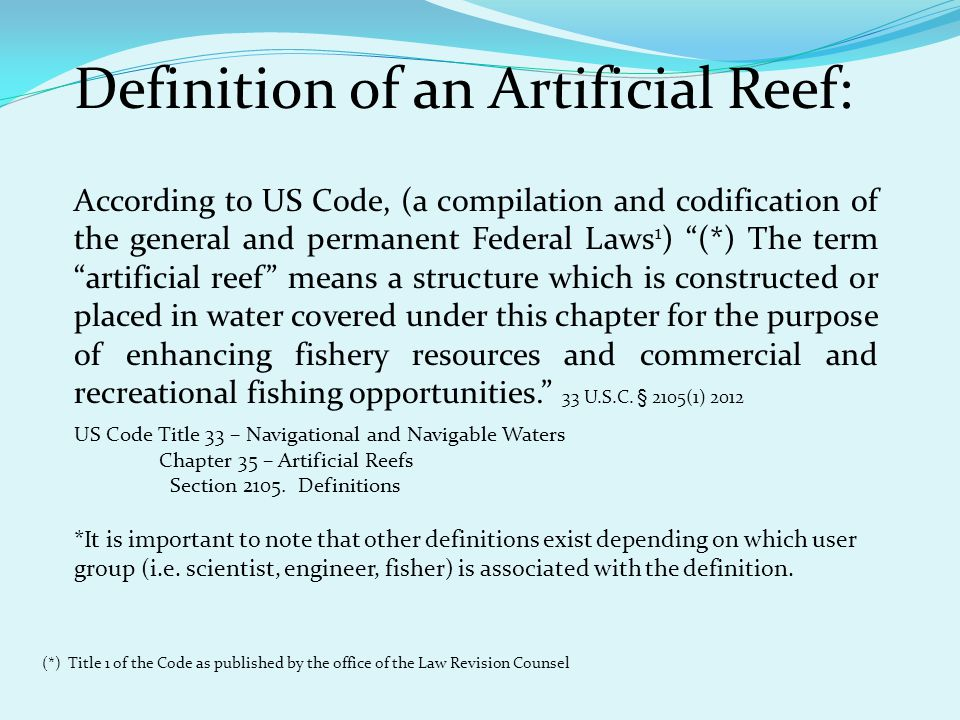 Definition of an Artificial Reef: