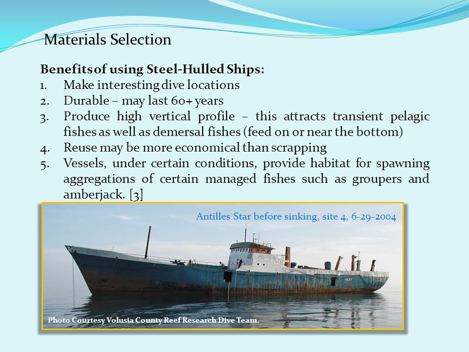 Materials Selection Benefits of using Steel-Hulled Ships: