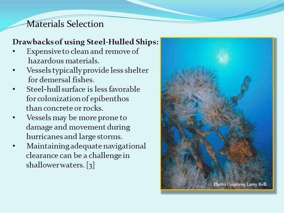 Materials Selection Drawbacks of using Steel-Hulled Ships:
