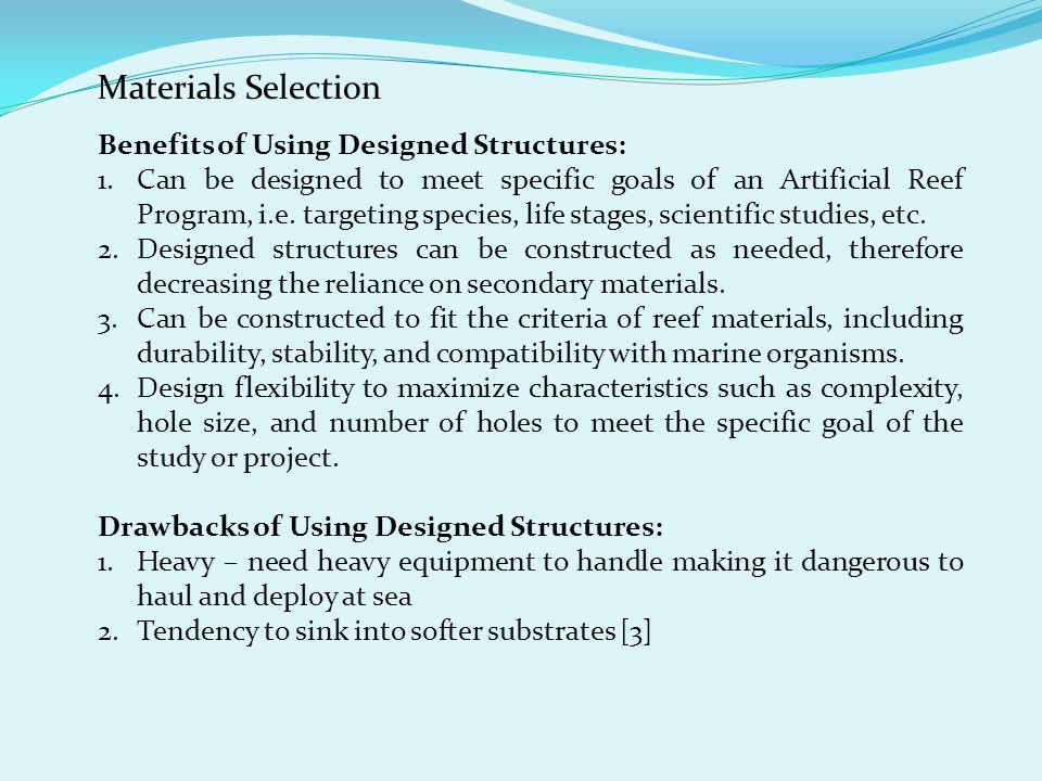 Materials Selection Benefits of Using Designed Structures: